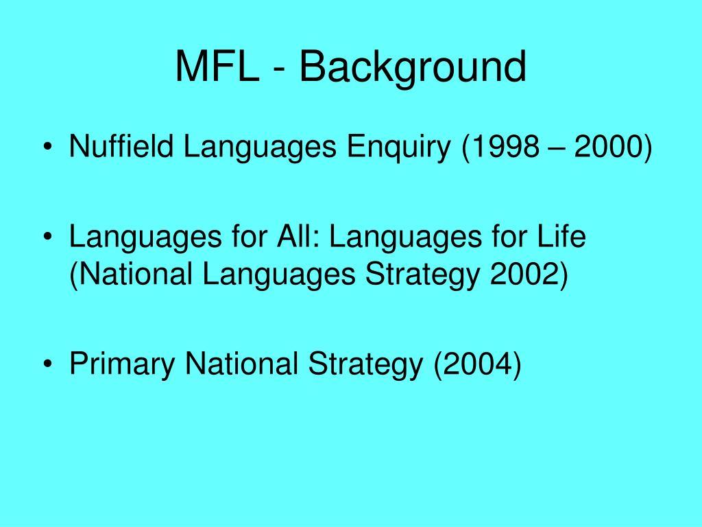 MFL - Background