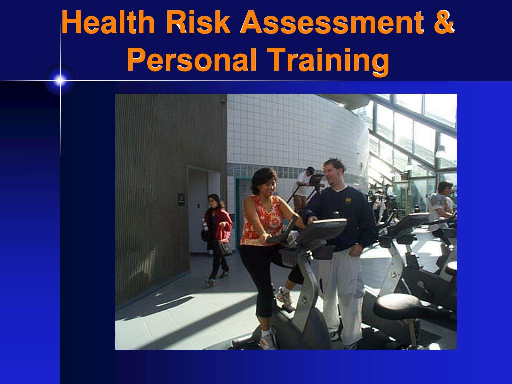 Health Risk Assessment & Personal Training
