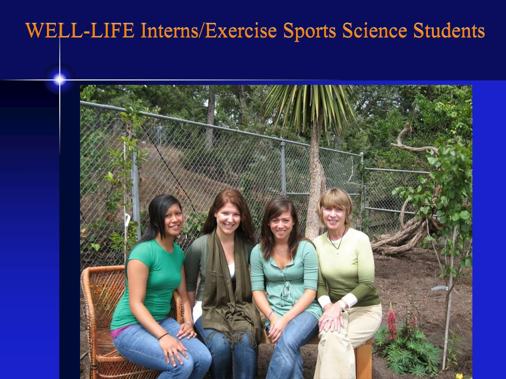 WELL-LIFE Interns/Exercise Sports Science Students