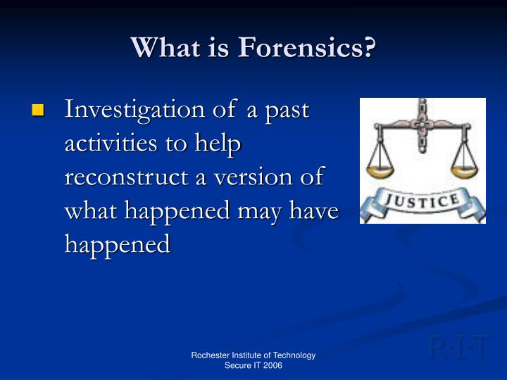 What is forensics