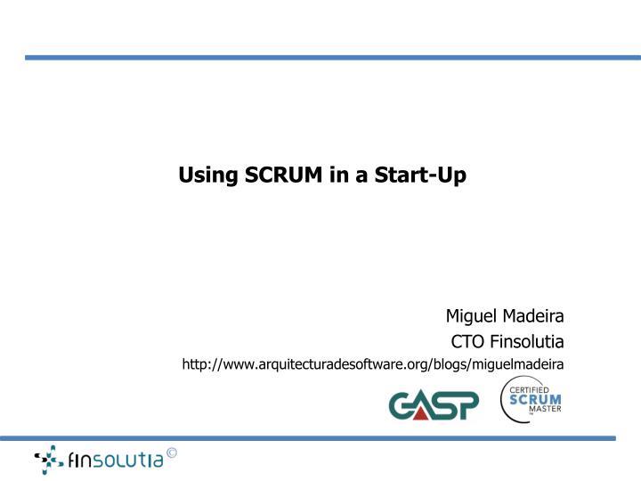 Using scrum in a start up
