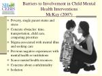 barriers to involvement in child mental health interventions mckay 2007