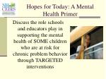 hopes for today a mental health primer6