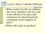 lizzy s story could be different