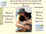 mental health and schools together nh a guide to supporting collaborative practice4