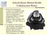 school home mental health collaboration works