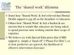 the shared work dilemma