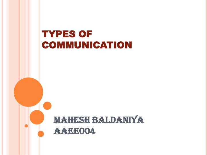 types of communication n.