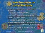 new resources on using standards