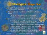 strategies s tage one