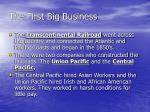 the first big business