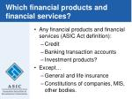 which financial products and financial services