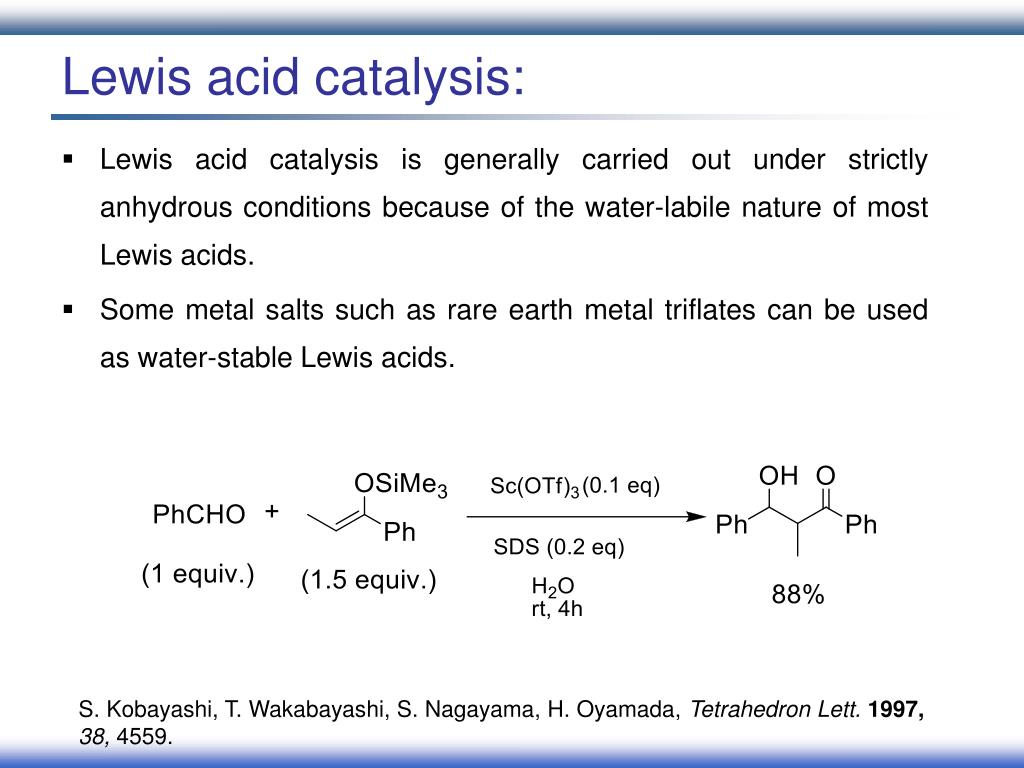 Lewis acid catalysis: