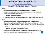 recent cber guidances pathways for developing innovative cell gene therapy products