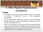 4 pnp platelet neutralization procedure