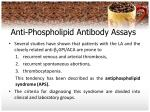 anti phospholipid antibody assays