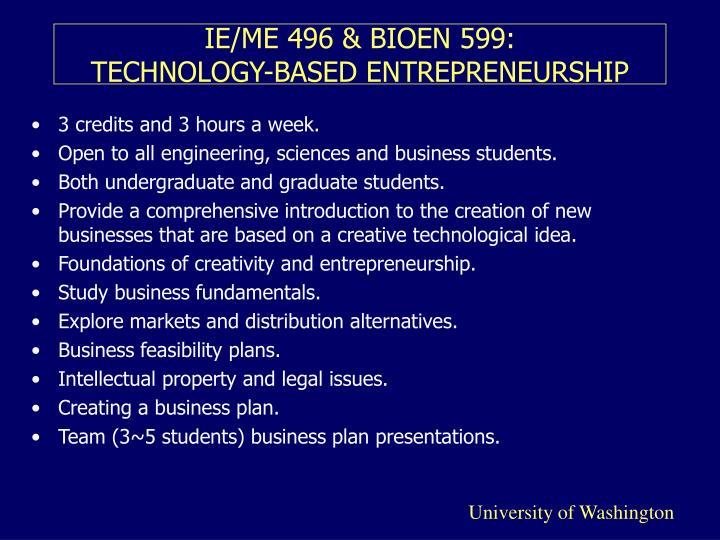 Ie me 496 bioen 599 technology based entrepreneurship