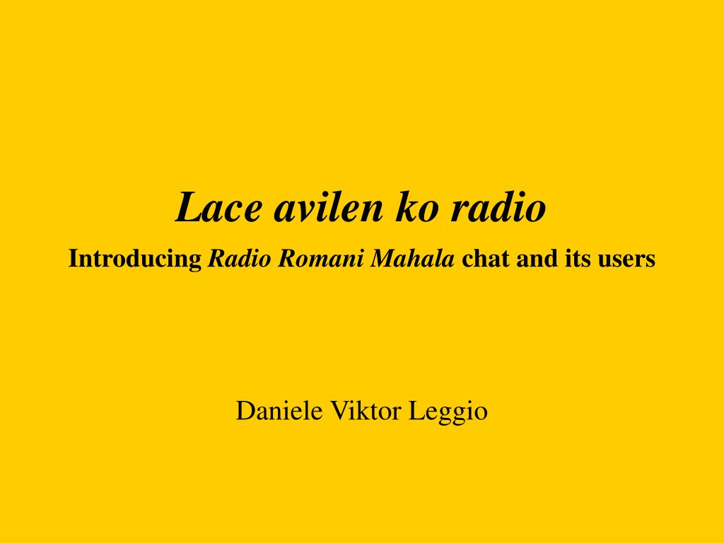 lace avilen ko radio i ntroducing radio romani mahala chat and its users l.