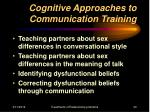 cognitive approaches to communication training
