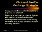 considerations in the choice of positive exchange strategies