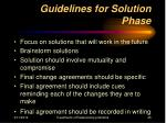 guidelines for solution phase