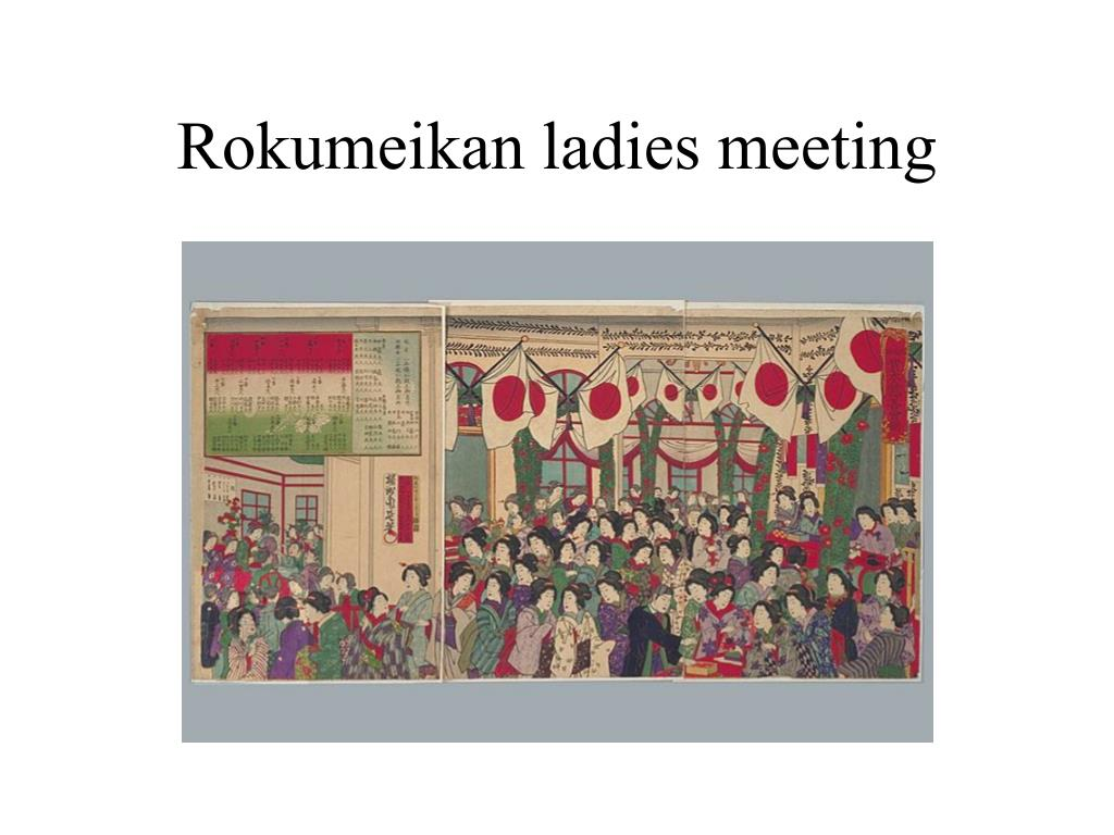 Rokumeikan ladies meeting