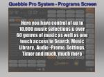 quebbie pro system programs screen24