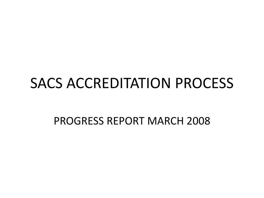 sacs accreditation process l.