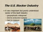 the u s stocker industry