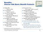 benefits charter oak basic benefit features