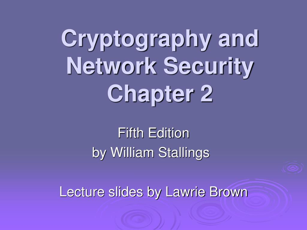 cryptography and network security chapter 2 l.