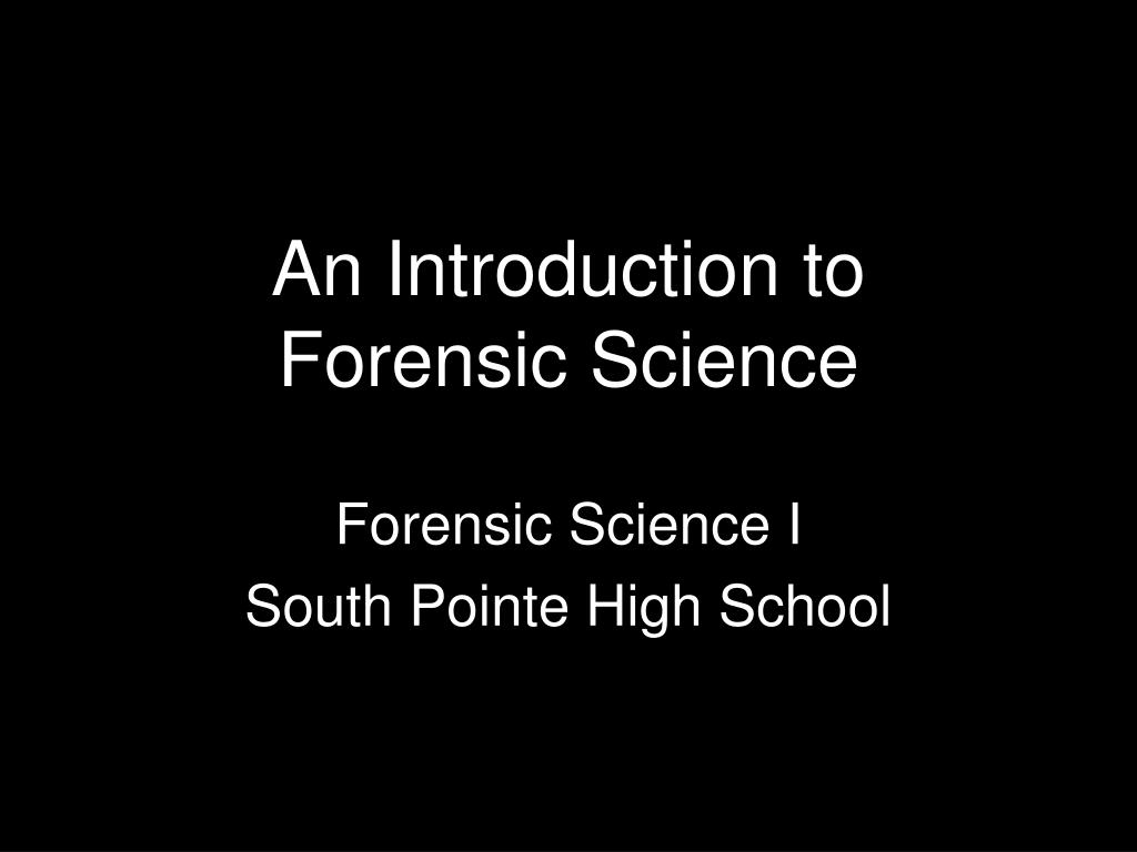 an introduction to forensic science l.