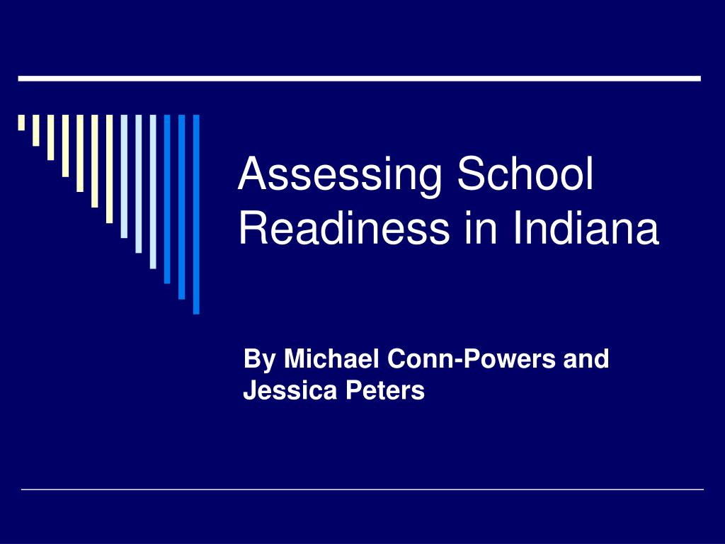 assessing school readiness in indiana l.