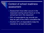 context of school readiness assessment