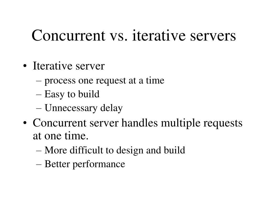concurrent vs iterative servers l.
