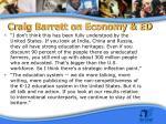 craig barrett on economy ed