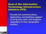 goal of the information technology infrastructure initiative itii