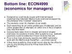 bottom line econ4999 economics for managers6
