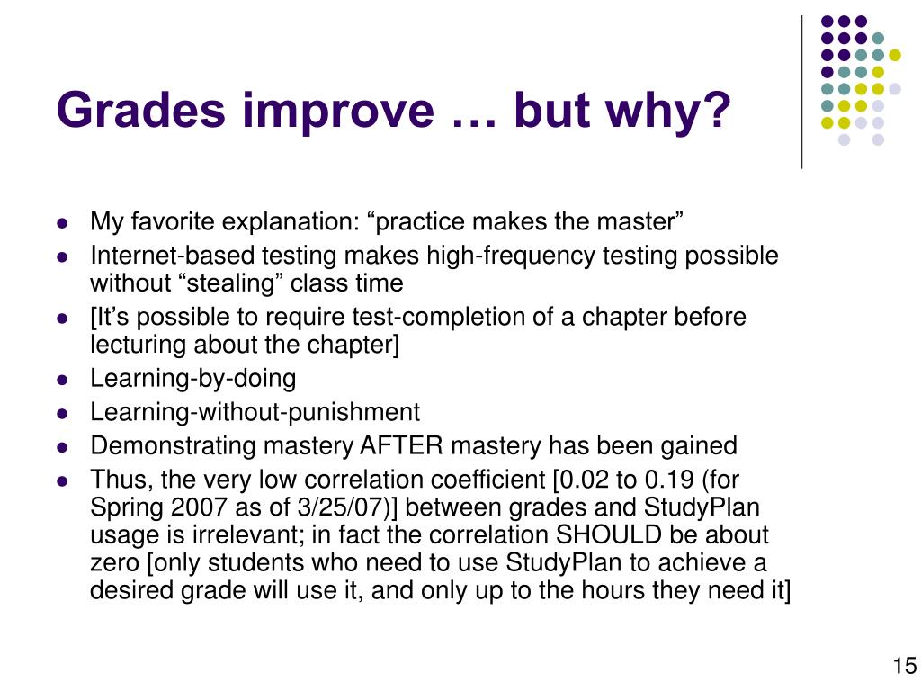 Grades improve … but why?