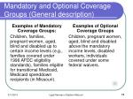 mandatory and optional coverage groups general description