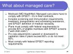 what about managed care