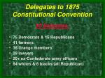delegates to 1875 constitutional convention