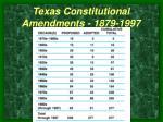texas constitutional amendments 1879 1997