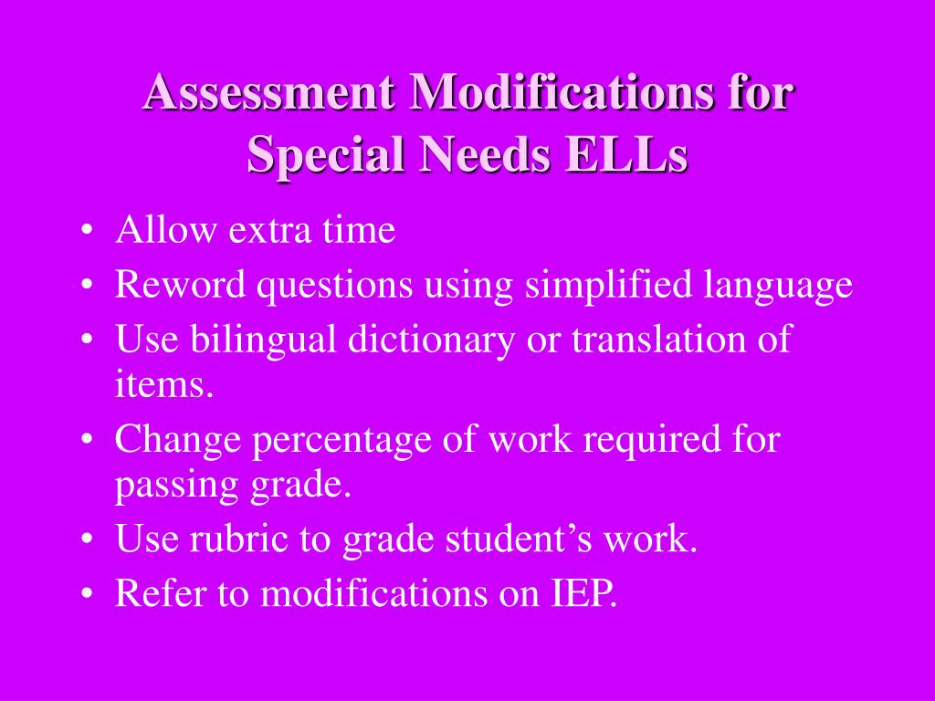 Assessment Modifications for Special Needs ELLs