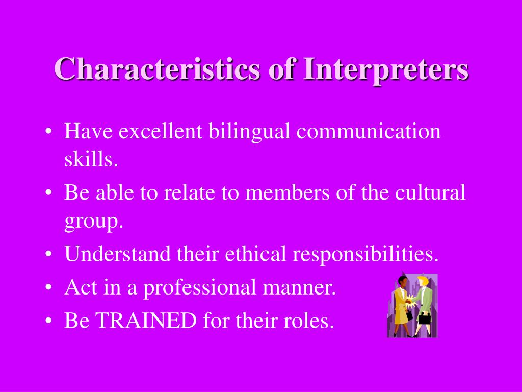 Characteristics of Interpreters