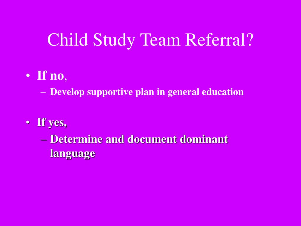 Child Study Team Referral?