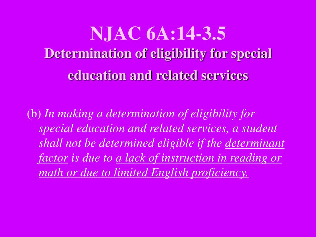 NJAC 6A:14-3.5