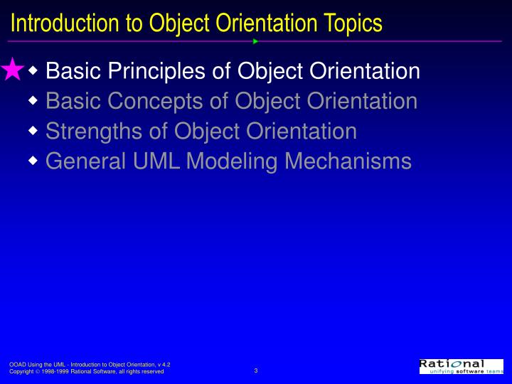 an analysis of the various concepts of object oriented language What makes object-oriented programming, and thus object-oriented analysis and design, different from classical programming is the technique of putting all of an object's attributes and methods within one self-contained structure, the class itself.