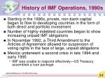 history of imf operations 1990s