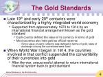the gold standards